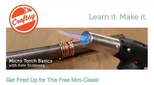 Kate Richbourg Micro Torch Basics