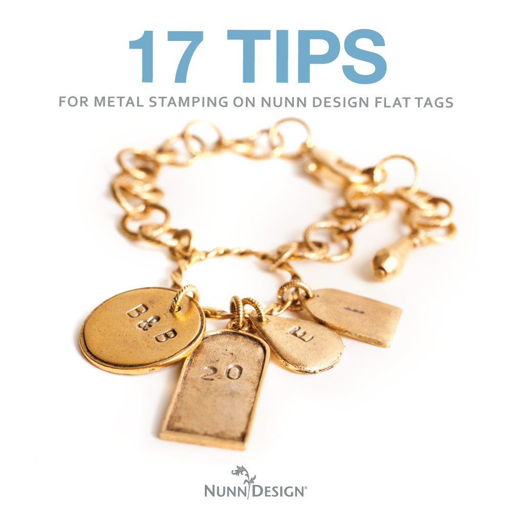 17 Tips For Metal Stamping On Nunn Design Flat Tags