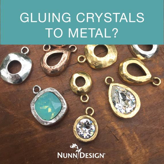 Gluing crystals to metal nunn design for What kind of glue to use for jewelry