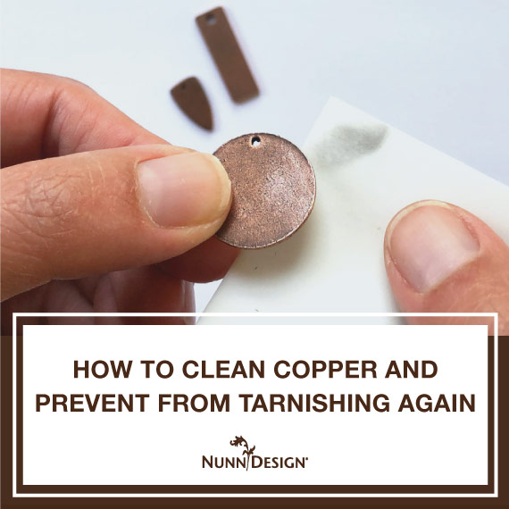 How to Clean Copper and Prevent Copper from Tarnishing Again